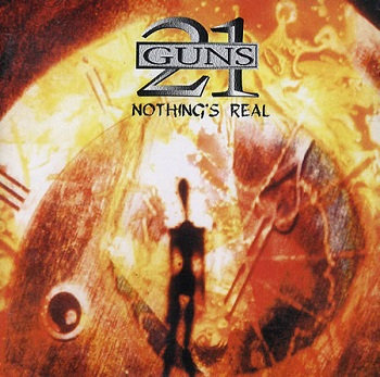21 Guns - Nothings Real