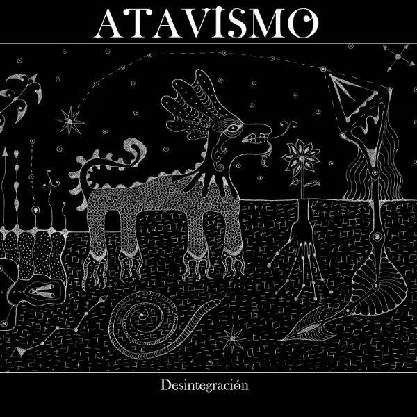 Atavismo – Desintegración2015