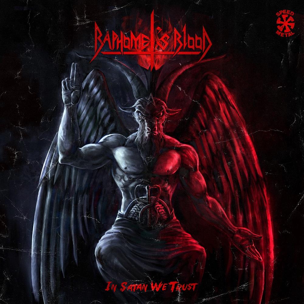 Baphomets Blood - In Satan We Trust