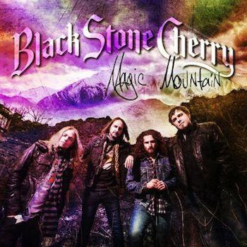 Blackstone Cherry - Magic Mountain