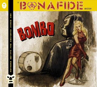 Bonafide - Bombo