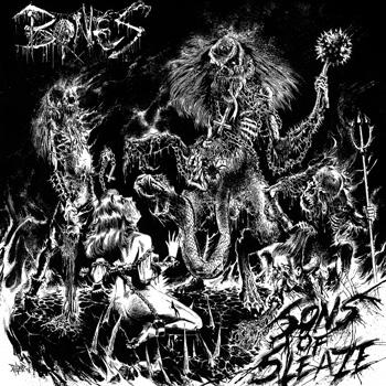 Bones - Sons of Sleaze