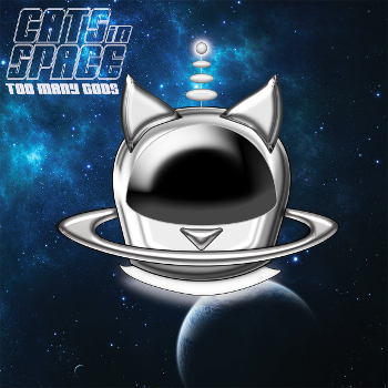 CatsInSpaceTooManyGods