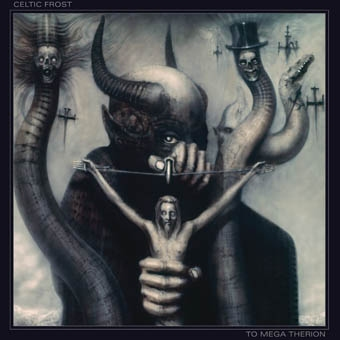 Celtic Frost - 1985 To Mega Therion Remaster