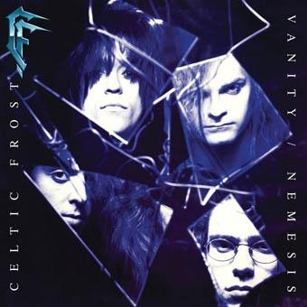 Celtic Frost - 1990 Vanity Nemesis Remaster