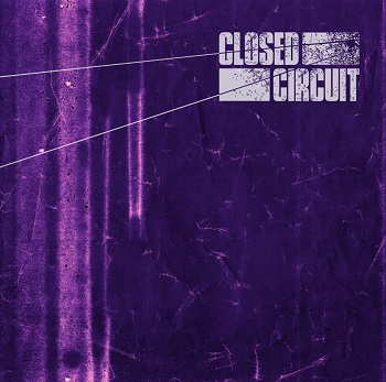Closed Circuit – Violet Nights