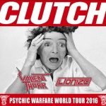 Clutch + Valient Thorr + Lionize @ O2 Institute, Birmingham – Friday 16 December 2016