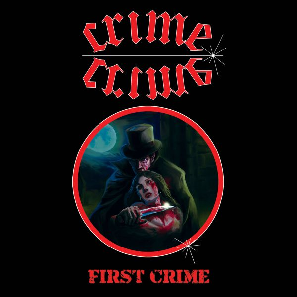 Crime – First Crime