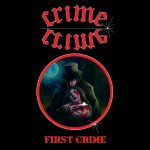 Crime – First Crime (Tape)