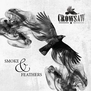 Crowsaw - Smoke & Feathers