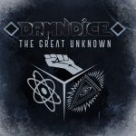 Damn Dice – The Great Unknown