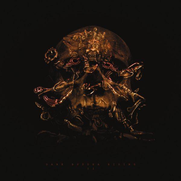 Dark Buddha Rising – II