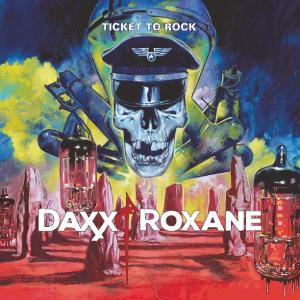 Daxx & Roxanne – Ticket To Rock