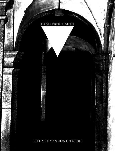 Dead Procession – Rituais e Mantras do Medo