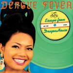 Dengue Fever – Deluxe Reissues