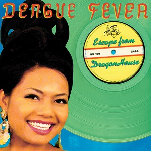 Dengue Fever - 2005 Escape From Dragon House