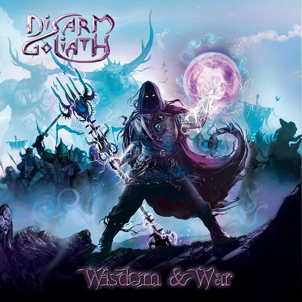 Disarm Goliath – Wisdom & War