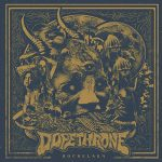 Dopethrone – Hochelaga