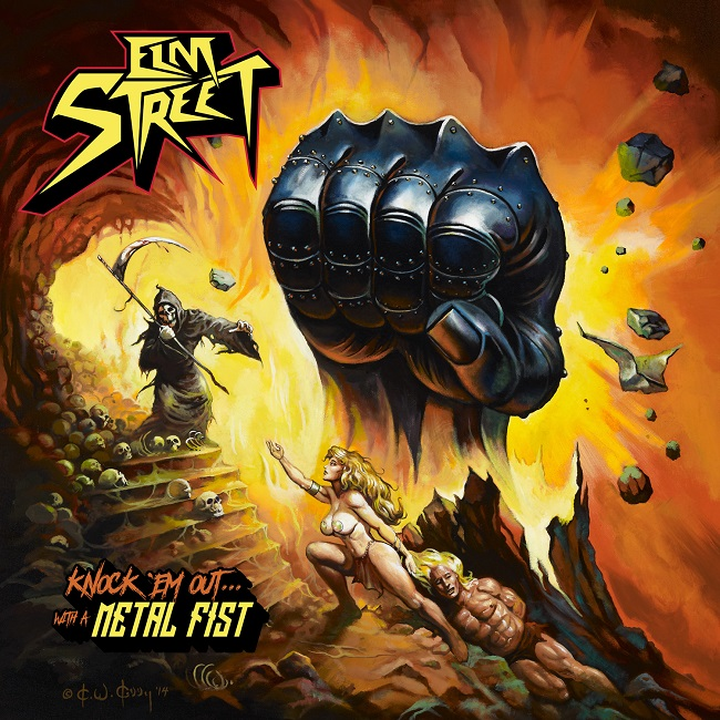 Elm Street – Knock 'em Out With A Metal Fist