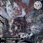 Empress AD – Still Life Moving Fast