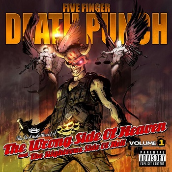 Five Finger Death Punch - The Wrong Side Of Heaven Vol 1