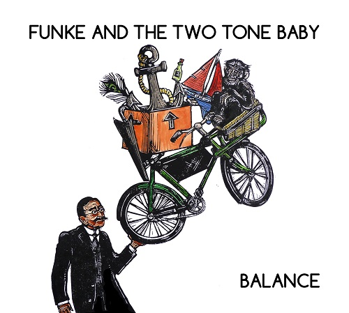 Funke And The Two Tone Baby – Balance2015