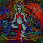 Fuzz Evil – EP
