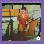 Glenn Hughes - Building The Machine (2017 remastered and expanded)
