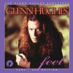 Glenn Hughes - Feel (2 CD Expanded Edition, 2017 Remaster)