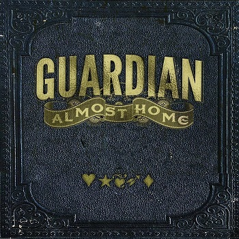 Guardian - Almost Home