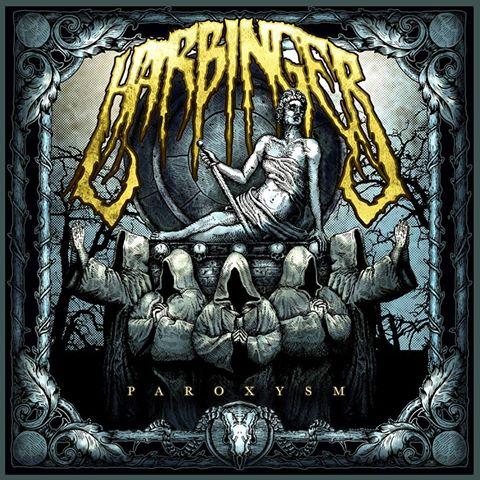 Harbinger – Paroxysm