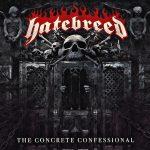 Hatebreed – The Concrete Confessional