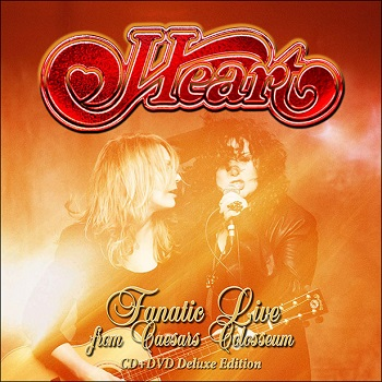 Heart - Fanatic Live