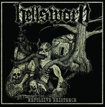 Hellsworn – Repulsive Existence