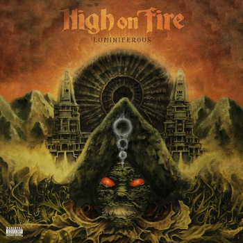 High On Fire - Luminiferous2015