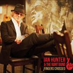 Ian Hunter – Fingers Crossed