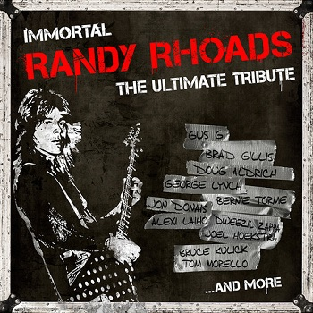 Immortal Randy Rhoads – The Ultimate Tribute2015