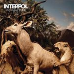 Interpol – Our Love To Admire (10th Anniversary edition)