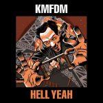 KMFDM – Hell Yeah!