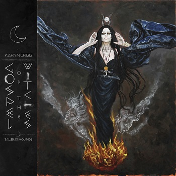 Karyn Crisis' Gospel Of The Witches – SalemsWounds2015