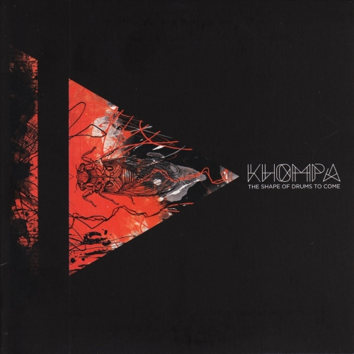 Khompa – The Shape of Drums to Come