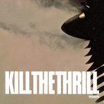 Kill The Thrill – 1989