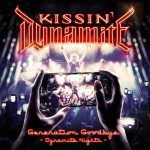 Kissin' Dynamite – Generation Goodbye - Dynamite Nights