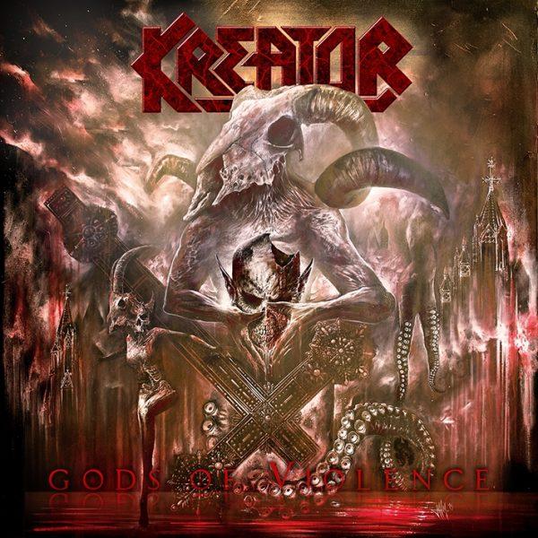 Kreator - Gods Of Violence 2017
