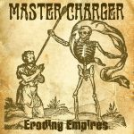 Master Charger – Eroding Empires