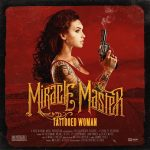 Miracle Master – Tattooed Woman