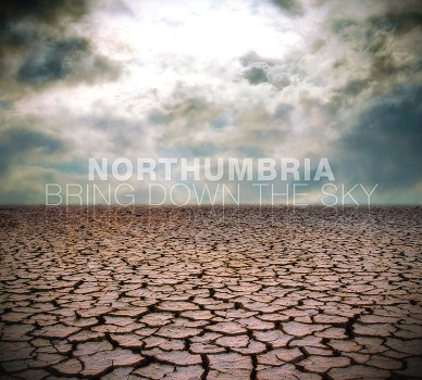 Northumbria - Bring Down the Sky