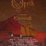 Opeth + Enslaved @ O2 Institute, Birmingham – Wednesday 22 November 2017