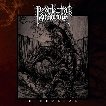 Pestilential Shadows - Ephemeral cover 2014