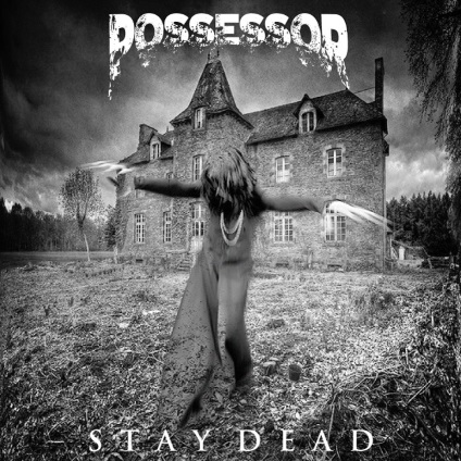 Possessor – StayDeadEP